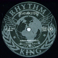 The Beatmasters - Dunno What It Is (About You)
