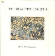 The Beautiful South - I'll Sail This Ship Alone