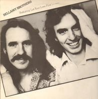 Bellamy Brothers - Featuring 'Let Your Love Flow' (And Others)