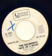 The Belmonts - You're Like A Mystery