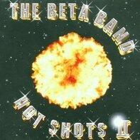the Beta Band - Hot Shots 2