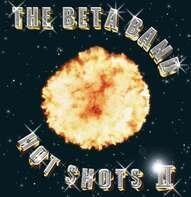 The Beta Band - Hot Shots II (2lp+cd)