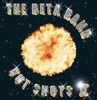 The Beta Band - Hot Shots II (limited Colored