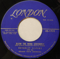 The Beverley Sisters , The Roland Shaw Orchestra - Blow The Wind Southerly / Doodle Doo Doo