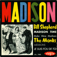 The Bill Shepherd Orchestra With John Warren / The Monks - Madison