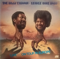 "The Billy Cobham / George Duke Band - ""Live"" On Tour In Europe"