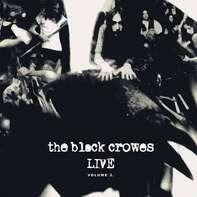 The Black Crowes - Live-Vol.2