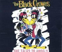 The Black Crowes - She Talks To Angels