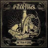 The Black Rose Phantoms - Betrayers