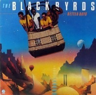 The Blackbyrds - Better Days