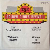 The Blackbyrds / Shirley Brown - Walking In Rhythm / Woman To Woman