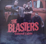 The Blasters - Colored Lights / Help You Dream