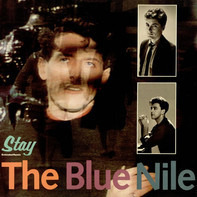 The Blue Nile - Stay (Extended Remix)