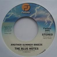 The Blue Notes - All I Need / Another Summer Breeze