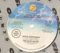 The Blue Notes - Disco Explosion / All I Need