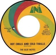 The Blue Notes - Hot Chills And Cold Thrills
