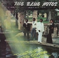 The Blue Notes - The Truth has come to light