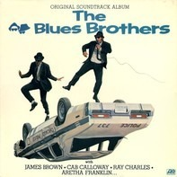 The Blues Brothers - The Blues Brothers (Original Soundtrack Album)