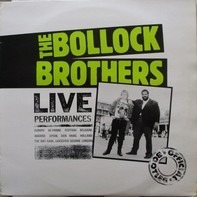 The Bollock Brothers - Live Performances - Official Bootleg