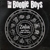 The Boogie Boys, Boogie Boys - Zodiac / Break Dancer / Shake And Break