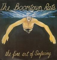 The Boomtown Rats - The Fine Art of Surfacing