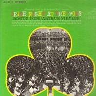 "The Boston Pops Orchestra , Arthur Fiedler - Irish Night At The ""Pops"""
