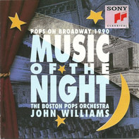 The Boston Pops Orchestra , John Williams - Music Of The Night - Pops On Broadway 1990