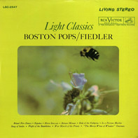 The Boston Pops Orchestra / Arthur Fiedler - Light Classics