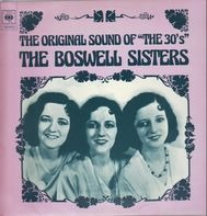 "The Boswell Sisters - The Original Sound Of ""The 30's"""