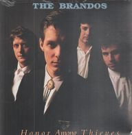 The Brandos - Honor Among Thieves