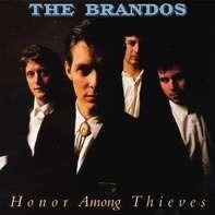 The Brandos - Honor Among Thieves (black Vinyl)