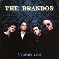 The Brandos - Nowhere Zone (black Vinyl)