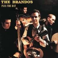 The Brandos - Pass The Hat (black Vinyl)