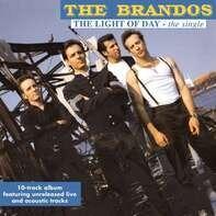 The Brandos - The Light Of Day-The Single (black Vinyl)