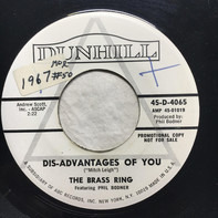The Brass Ring Featuring Phil Bodner - The Dis-Advantages Of You / The Dating Game