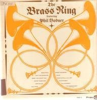 The Brass Ring Featuring Phil Bodner - The Brass Ring Featuring Phil Bodner