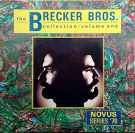 The Brecker Brothers - Collection / Volume One