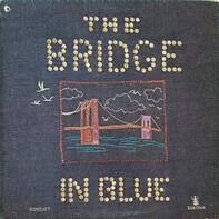 The Brooklyn Bridge - The Bridge In Blue