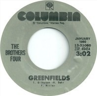 The Brothers Four - Greenfields / The Green Leaves of Summer