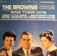 The Browns Featuring Jim Ed Brown - Sing Their Hits