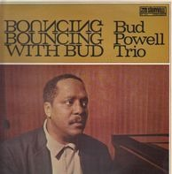 The Bud Powell Trio - Bouncing With Bud