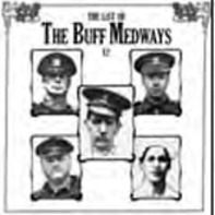 The BUFF MEDWAYS - The Last Of The Buff Medways E.P.