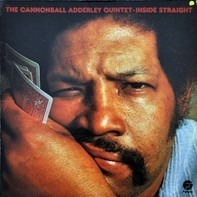 The Cannonball Adderley Quintet - Inside Straight