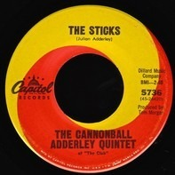 The Cannonball Adderley Quintet - The Sticks / Cannon's Theme