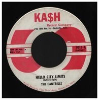 The Cantrells - Hello City Limits / He Ain't Pickin' No More