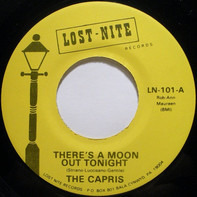 The Capris - There's A Moon Out Tonight