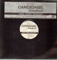 The Cardigans - Lovefool (Todd Terry Remixes)