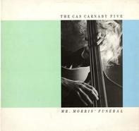 The Cas Carnaby Five - Mr. Morris' Funeral