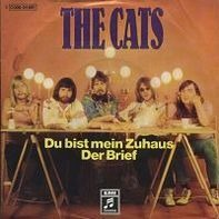 The Cats - Du Bist Mein Zuhaus / Der Brief