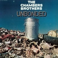 The Chambers Brothers - Unbonded